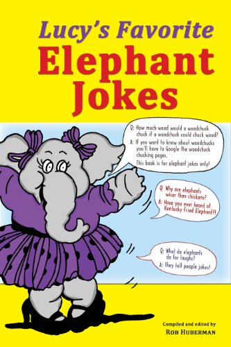 Lucy's Favorite Elephant Jokes: Rob Huberman, Editor