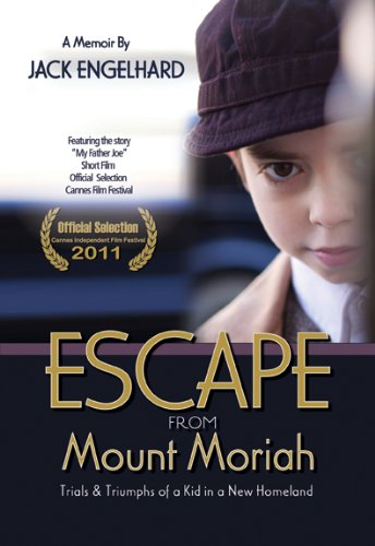 9781935232438: Escape from Mount Moriah: Trials & Triumphs of a Kid in a New Homeland