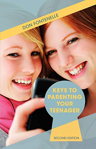 9781935235088: Keys to Parenting Your Teenager: Second Edition