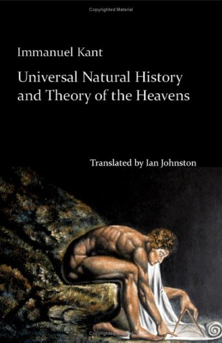9781935238911: Universal Natural History and Theory of the Heavens: Or an Essay on the Constitution and the Mechanical Origin of the Entire Structure of the Universe Based on Newtonian Principles