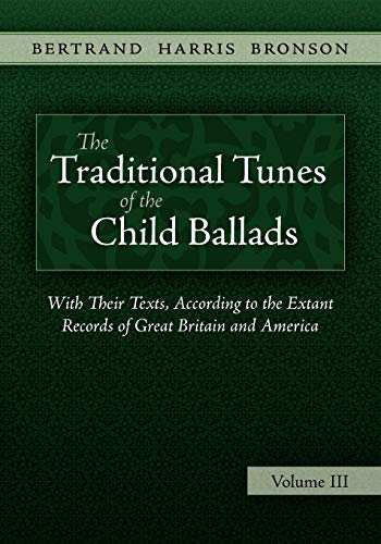 9781935243021: The Traditional Tunes of the Child Ballads, Vol 3