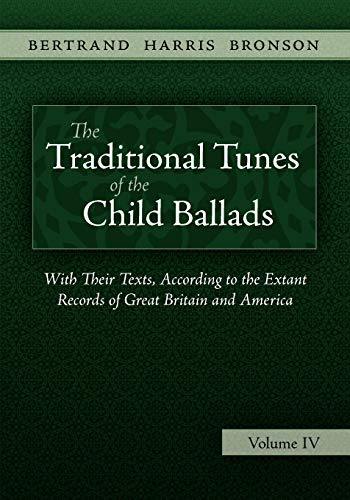 9781935243038: The Traditional Tunes of the Child Ballads, Vol 4