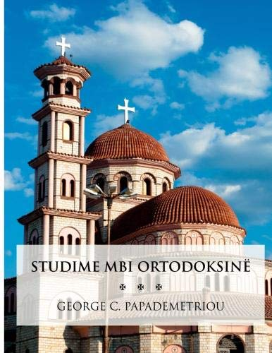 9781935244097: Studies in Orthodoxy (Albanian Edition)