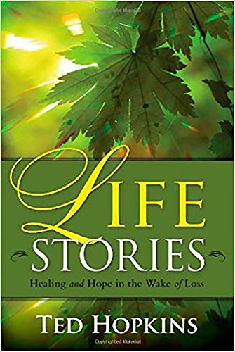 9781935245070: Life Stories: Healing and Hope in the Wake of Loss