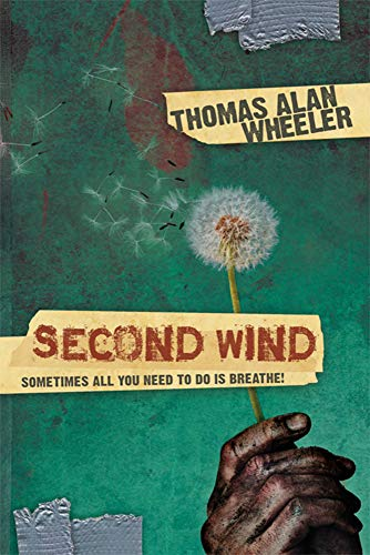 9781935245568: Second Wind: Sometimes All You Need To Do Is BREATHE!