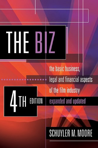 The Biz: The Basic Business, Legal and: Schuyler M. Moore