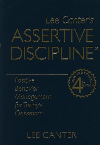9781935249238: Assertive Discipline: Positive Behavior Management for Today's Classroom