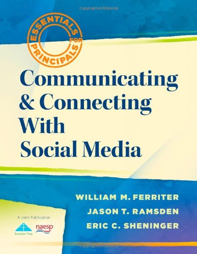 9781935249542: Communicating and Connecting With Social Media (Essentials for Principals)