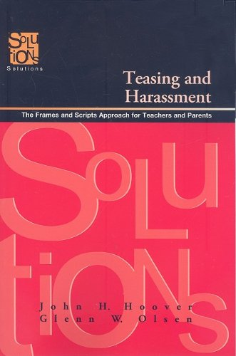 9781935249702: Teasing and Harassment: The Frames and Scripts Approach for Teachers and Parents