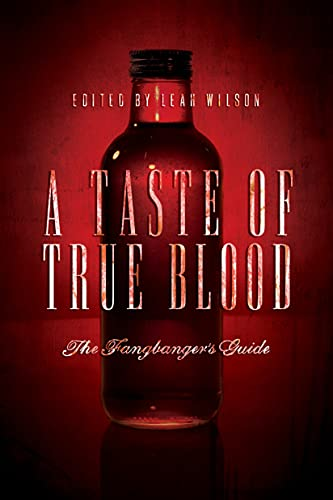 9781935251965: A Taste of True Blood: The Fangbanger's Guide