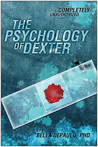 9781935251972: The Psychology of Dexter (Psychology of Popular Culture)