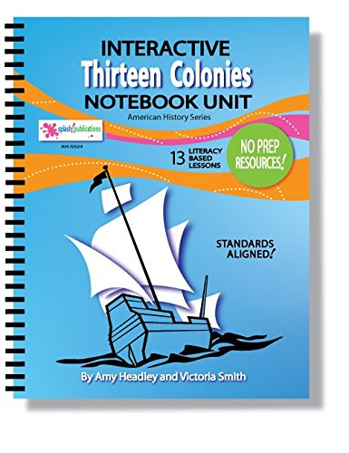 The Thirteen Colonies--Common Core: Victoria Smith, Amy