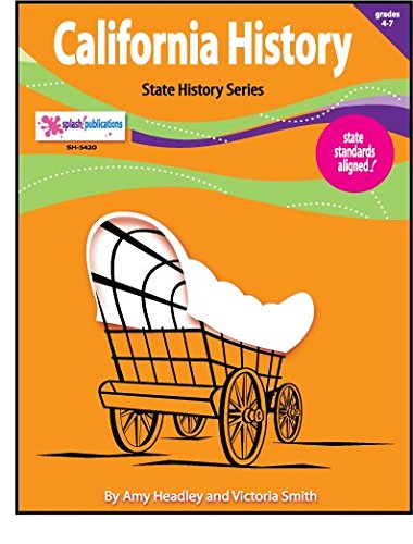 California History Unit (SEVEN Literacy-Based Lessons!): Headley, Amy; Smith,