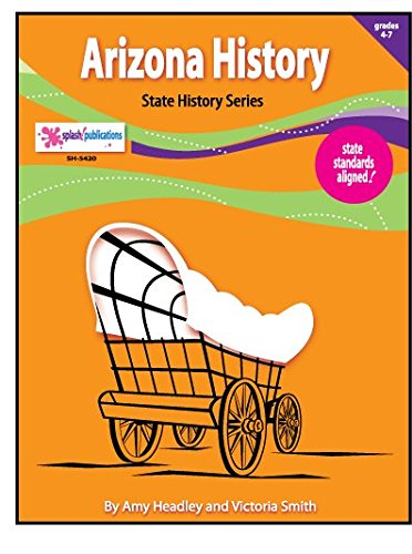 9781935255178: Arizona History Unit (SIX Literacy-Based Lessons)
