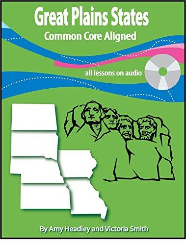 The Great Plains States U.S. Regions Unit: Headley, Amy; Smith,