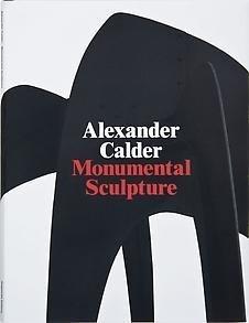 9781935263036: Alexander Calder: Monumental Sculpture
