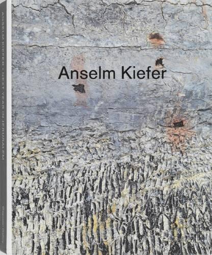 9781935263234: Anselm Kiefer: Next Year in Jerusalem
