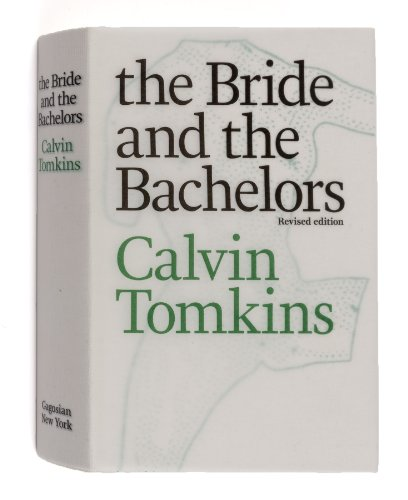 The Bride and the Bachelors: Calvin Tomkins