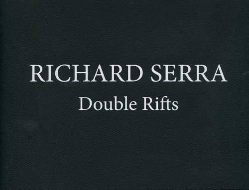 Richard Serra - Double Riffs