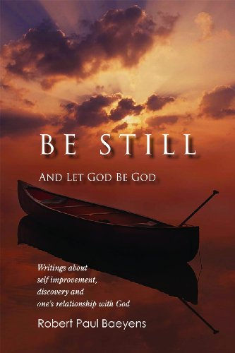 9781935265122: Be Still: And Let God Be God