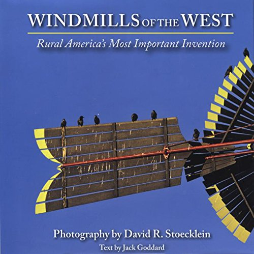 9781935269007: Windmills of the West: Rural America's Most Important Invention