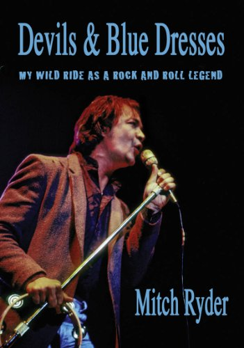 9781935270348: Devils & Blue Dresses: My Wild Ride as a Rock and Roll Legend