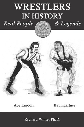 9781935271451: Wrestlers in History: Real People and Legends