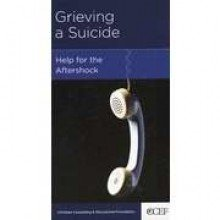 9781935273691: Grieving a Suicide: Help for the Aftershock