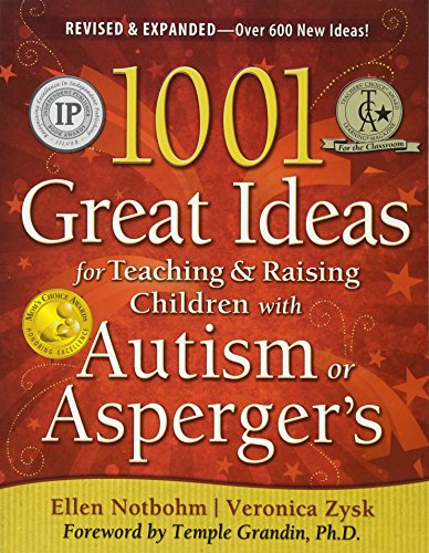 9781935274063: 1001 Great Ideas for Teaching and Raising Children with Autism or Asperger's, Revised and Expanded 2nd Edition