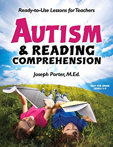 Autism and Reading Comprehension: Ready-To-Use Lessons for Teachers: Porter, Joseph