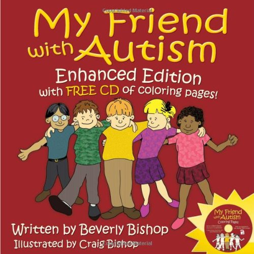 9781935274186: My Friend with Autism: Enhanced Edition with FREE CD of Coloring Pages!