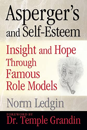 9781935274629: Asperger's and Self-Esteem: Insight and Hope through Famous Role Models