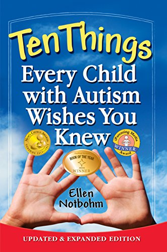 9781935274650: Ten Things Every Child with Autism Wishes You Knew: Updated and Expanded Edition