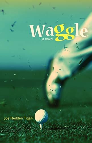 Waggle: Joe Redden Tigan