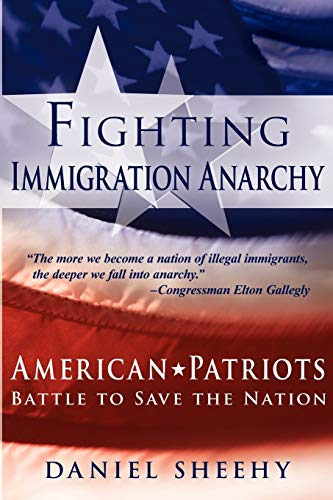 9781935278344: Fighting Immigration Anarchy
