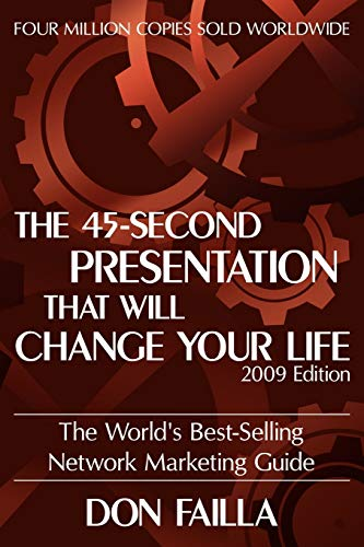 9781935278368: The 45 Second Presentation That Will Change Your Life: The World's Best-selling Network Marketing Guide
