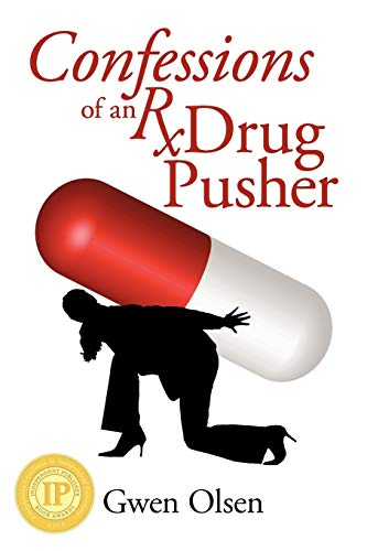 9781935278597: Confessions of an Rx Drug Pusher