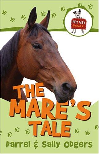 9781935279020: The Mare's Tale (Pet Vet)