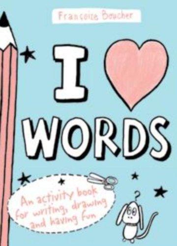 9781935279488: I Love Words