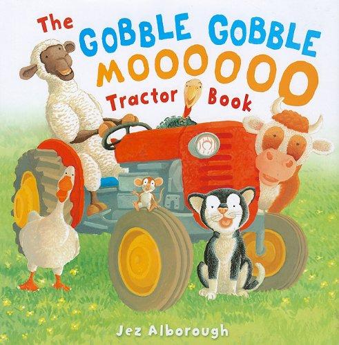 9781935279662: The Gobble, Gobble, Moooooo Tractor Book