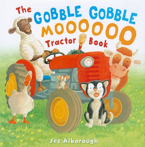 9781935279662: The Gobble Gobble Moooooo Tractor Book: Tractor Book