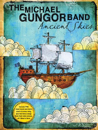 The Michael Gungor Band - Ancient Skies (Sacred Folio): Michael, Band Gungor