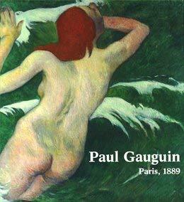9781935294009: Paul Gauguin : Paris, 1889