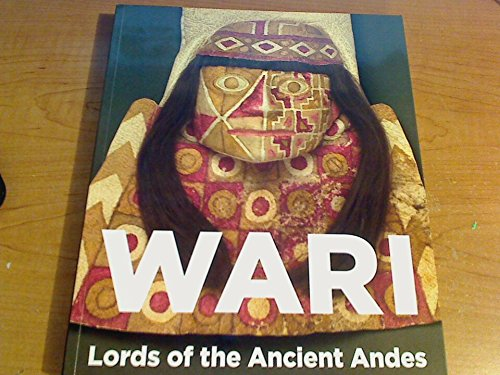 9781935294078: Wari Lords of the Ancient Andes