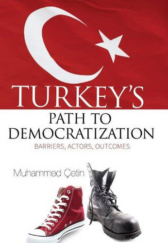 Turkey's Path to Democratization: Cetin, Muhammed