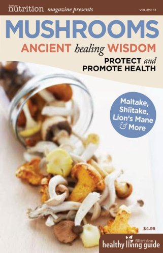 9781935297123: Mushrooms: Ancient Healing Wisdom (Healthy Living Guide)