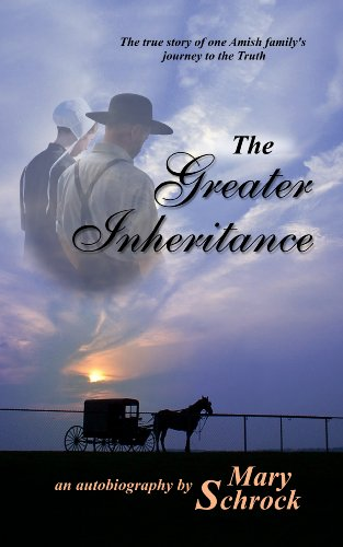 9781935298243: The Greater Inheritance: The True Story of an Amish Family's Journey To the Truth