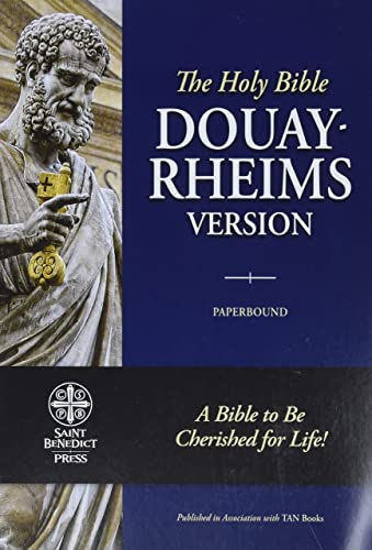 The Holy Bible: Douay-Rheims Version: D-R)