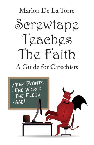 9781935302711: Screwtape Teaches the Faith: A Guide for Catechists