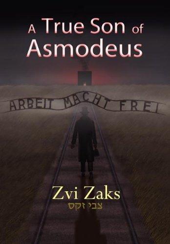 A True Son of Asmodeus: Zaks, Zvi